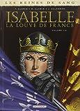 Reines de sang Isabelle la louve de F T01