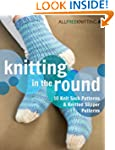 Knitting in the Round: 10 Knit Sock P...