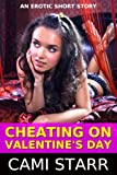 Cheating on Valentines Day