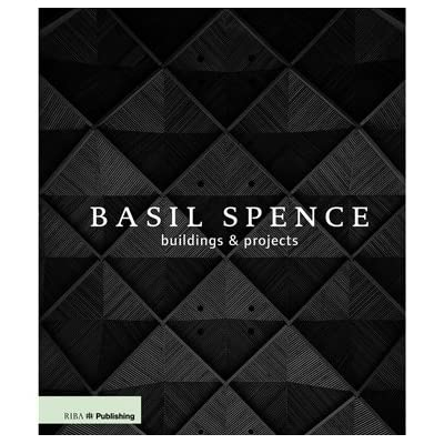 Sir Basil Spence: Buildings and Projects