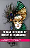 Image of The Last Chronicle of Barset (Illustrated)