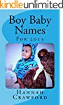Baby Boy Names: For 2015