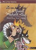 echange, troc Anne Wilsdorf, Didier Lévy - Le roi des Ogres et le Grand Méchant Loup