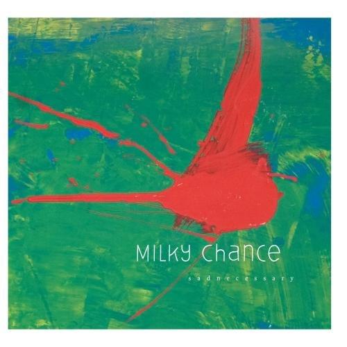 Milky Chance - Stunner