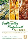 The Culturally Proficient School: An Implementation Guide for School Leaders (1452258384) by Lindsey, Randall B.