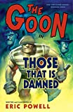 The Goon, Volume 8: Those That Is Damned (1595823247) by Eric Powell
