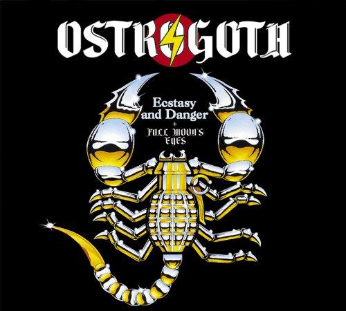 Ostrogoth - Ecstasy and Danger  Full Moon