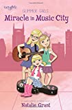 img - for Miracle in Music City (Faithgirlz / Glimmer Girls) book / textbook / text book