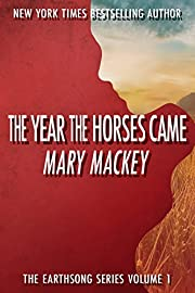 The Year The Horses Came (Earthsong Series Book 1)