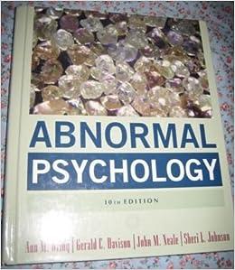 Abnormal Psychology Test 1 Study Guide - Cram.com