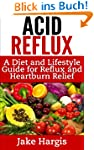 Acid Reflux - A Diet & Lifestyle Guid...