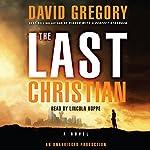 The Last Christian: A Novel | David Gregory