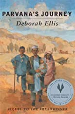 Parvana's Journey [ PARVANA'S JOURNEY BY Ellis, Deborah ( Author ) Jul-02-2003