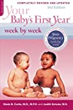 img - for Your Baby's First Year Week by Week book / textbook / text book