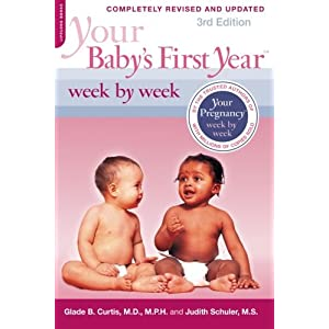 Your Baby's First Year Week by Week (Paperback)