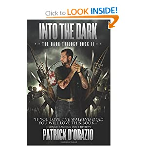 Into the Dark (The Dark Trilogy Book 2) - Patrick D'Orazio