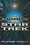 img - for The Metaphysics of Star Trek book / textbook / text book