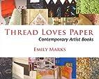 THREAD LOVES PAPER: CONTEMPORARY ARTIST…