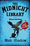 Nick Shadow Midnight Library: 2: Blood and Sand