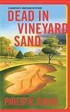 Dead in Vineyard Sand: A Martha's Vineyard Mystery