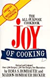 The Joy of Cooking Standard Edition: The All-Purpose Cookbook (Plume) (0452263336) by Irma S. Rombauer