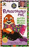 img - for Punxsutawney Phil and His Weather Wisdom book / textbook / text book