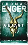Gejagt: Ein Henning-Juul-Roman (Henning-Juul-Romane 4)