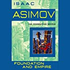 Foundation and Empire: Stories Hörbuch von Isaac Asimov Gesprochen von: Scott Brick