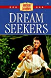 Dream Seekers: Roger Williams Stand for Freedom (The American Adventure Series #3)