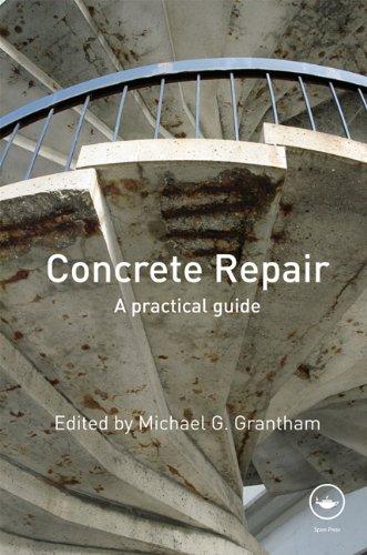 Concrete Repair: A Practical Guide