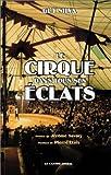 echange, troc Guy Silva - Le Cirque dans tous ses éclats