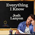 Everything I Know Audiobook by Josh Lanyon Narrated by Michael Ferraiuolo