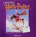 L'Univers d'Harry Potter : Livre puzzle (25 pi�ces)
