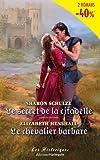 echange, troc Elizabeth Henshall - Le chevalier barbare et Le secret de la citadelle
