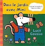 echange, troc Lucy Cousins - Dans le jardin avec Mimi