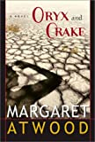 Oryx and Crake (0771008686) by Margaret ATWOOD