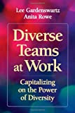 img - for Diverse Teams at Work: Capitalizing on the Power of Diversity book / textbook / text book