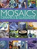 img - for Practical Guide to Crafting with Mosaics, Ceramics & Glassware book / textbook / text book