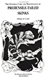 Prehensile-Tailed Skinks (General Care and Maintenance of Series) (1882770242) by De Vosjoli, Philippe