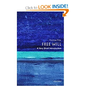 Free Will: A Very Short Introduction Thomas Pink