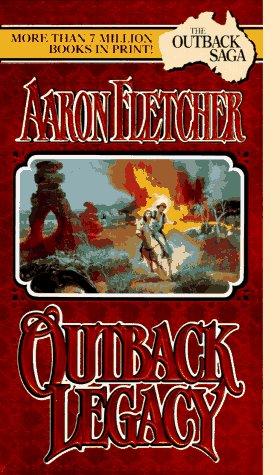 The Outback Legacy (The Outback Saga) (Leisure Romance)