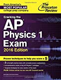 img - for Cracking the AP Physics 1 Exam, 2016 Edition (College Test Preparation) book / textbook / text book
