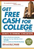 Gen Tanabe Get Free Cash for College: Secrets to Winning Scholarships