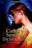 echange, troc Catharina Sundberg - Die Wikingerin