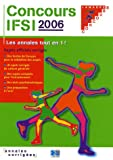 echange, troc Sylvie Lefranc - Concours IFSI 2005/2006 : Sujets officiels corrigés