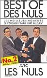 echange, troc Best of des Nuls - Vol.2 : Les Meilleurs moments de l'émission Nulle part ailleurs [VHS]