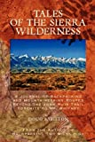 img - for Tales of the Sierra Wilderness book / textbook / text book