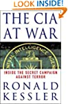 The CIA at War: Inside the Secret Cam...