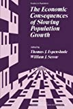 img - for The Economic Consequences of Slowing Population Growth book / textbook / text book