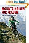 Mountainbiken f�r Frauen: Material un...